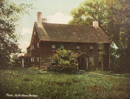 The Coffin House in Massachusetts.  Where some of my ancestors lived.